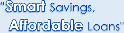 Smart Savings, Affordable Loans